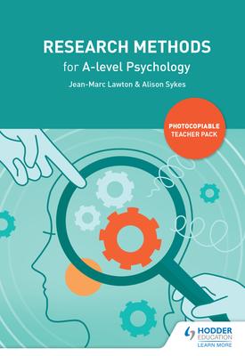 Research Methods for A-level Psychology | Jean-Marc Lawton, Alison Sykes | Hodder
