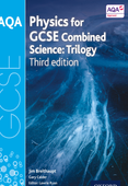 AQA GCSE PHYSICS COMBINED SCIENCE (TRILOGY) STUDENT BOOK