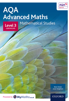 AQA Mathematical Studies Student Book : Level 3 Certificate | Stan Dolan, June Haighton | Oxford University Press