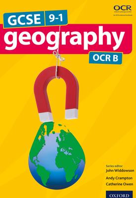GCSE Geography OCR B Student Book   John Widdowson, Catherine Owen,  Andrew Crampton   Oxford University Press