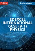 Edexcel International GCSE (9-1) — EDEXCEL INTERNATIONAL GCSE (9-1) PHYSICS STUDENT BOOK
