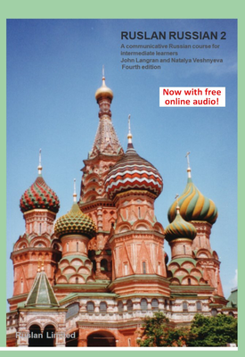 Ruslan Russian 2 Course Book. | John Langran,  Natalya Veshnyeva | Ruslan Limited