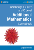 Cambridge IGCSE (TM) and O Level Additional Mathematics Coursebook