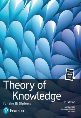 Theory of Knowledge for the IB Diploma : TOK for the IB Diploma | Christian Bryan, Geoffrey Thomas | Pearson
