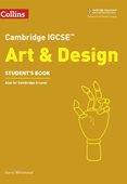 Cambridge IGCSE (TM) Art and Design Student's Book
