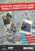Motor Vehicle and Road User Studies for CCEA GCSE