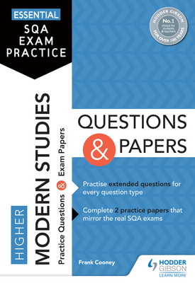 Essential SQA Exam Practice: Higher Modern Studies Questions and Papers | Frank Cooney | Hodder