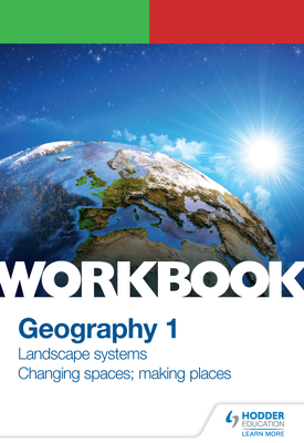OCR A-level Geography Workbook 1: Landscape Systems and Changing Spaces; Making Places | Peter Stiff, Andy Palmer | Hodder