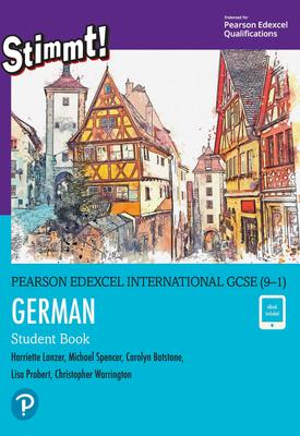 Pearson Edexcel International GCSE (9-1) German Student Book ebook | Harriette Lanzer ,Lisa Probert, Carolyn Batstone , Michael Spencer ,Christopher Warrington | Pearson