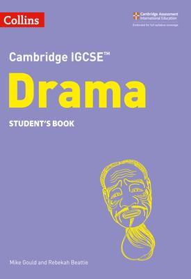 Cambridge IGCSE™ Drama Student's eBook | Mike Gould and Rebekah Beattie | HarperCollins