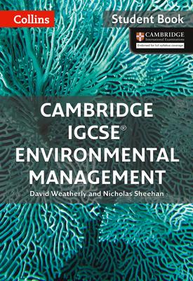 Cambridge IGCSE™ Environmental Management Student's eBook   David Weatherly, Nicholas Sheehan   HarperCollins
