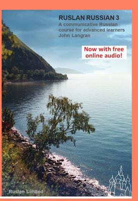 Ruslan Russian 3: A Communicative Russian Course | John Langran | Ruslan Limited