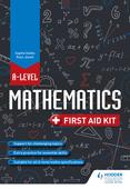 A Level Mathematics: First Aid Kit
