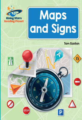 Reading Planet - Maps and Signs - Turquoise: Galaxy | Tom Easton | Hodder