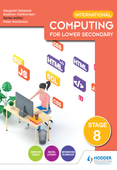 International Computing for Lower Secondary Student's Book Stage 8