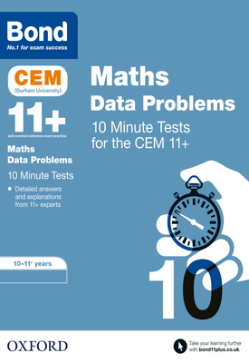 Bond 11+: CEM Maths Data 10 Minute Tests | Giles Clare | Oxford University Press