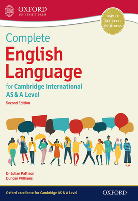 Complete English Language for Cambridge International AS & A Level | Julian Pattison, Duncan Williams | Oxford University Press