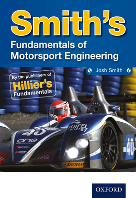 Smith's Fundamentals of Motorsport Engineering | Josh Smith | Oxford University Press
