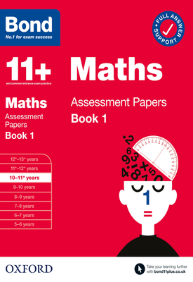 Bond 11+: Maths Assessment Papers Book 1 10-11 Years | Andrew Baines | Oxford University Press