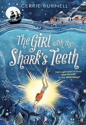 Girl with the Shark's Teeth   Cerrie Burnell   Oxford University Press