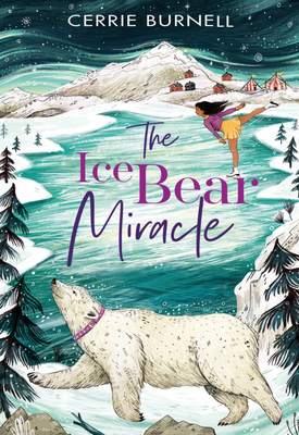 Ice Bear Miracle | Cerrie Burnell | Oxford University Press