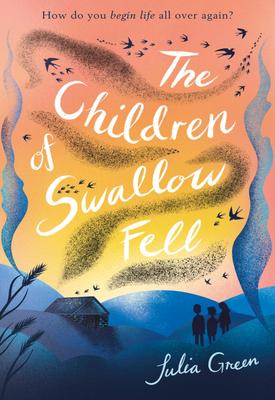 The Children of Swallow Fell | Julia Green | Oxford University Press