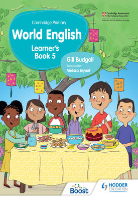 Cambridge Primary World English Learner's Book Stage 5 | Gill Budgell | Hodder