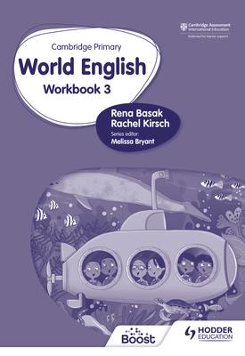 Cambridge Primary World English: Workbook Stage 3 | Rena Basak, Rachel Kirsch | Hodder