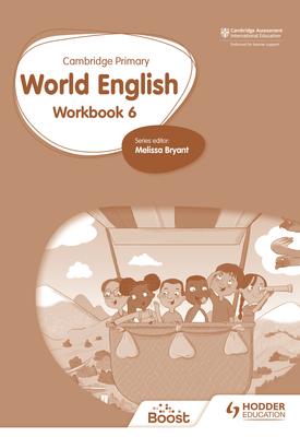 Cambridge Primary World English: Workbook Stage 6 | Rena Basak, Rachel Kirsch | Hodder