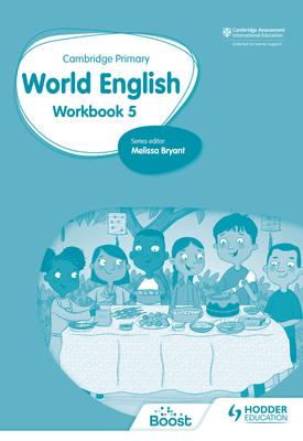 Cambridge Primary World  English: Workbook Stage 5 | Rena Basak, Rachel Kirsch | Hodder