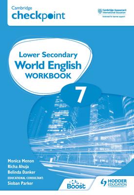 Cambridge Checkpoint Lower Secondary World English Workbook 7 | Monica Menon, Sioban Parker | Hodder