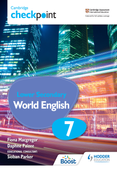 Cambridge Checkpoint Lower Secondary World English Student's Book 7