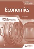 Economics for the IB Diploma Paper 3 Workbook