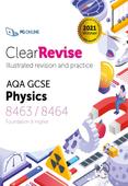 ClearRevise AQA GCSE Physics 8463/8464