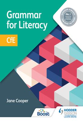 Grammar for Literacy: CfE   Jane Cooper   Hodder