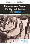 Access to History: The American Dream: Reality and Illusion, 1945–1980 for AQA, Second Edition