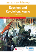 Access to History: Reaction and Revolution: Russia 1894–1924, Fifth Edition