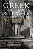 Greek Sanctuaries and Temple Architecture : An Introduction