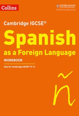 Cambridge IGCSE (TM) Spanish Workbook | Charonne Prosser | Collins