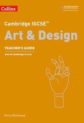 Cambridge IGCSE (TM) Art and Design Teacher's Guide | etal | Collins