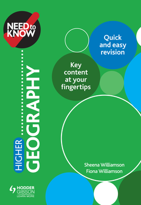 Need to Know: Higher Geography | Sheena Williamson, Fiona Williamson | Hodder