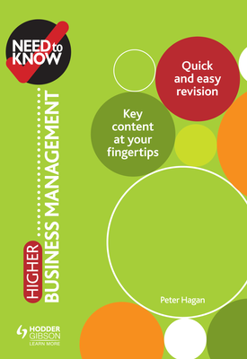 Need to Know: Higher Business Management | Peter Hagan | Hodder