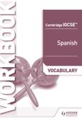 Cambridge IGCSE™ Spanish Vocabulary Workbook