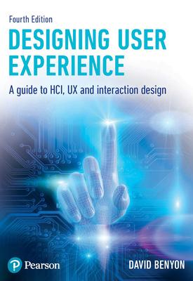 Designing Interactive Systems | David Prof Benyon | Pearson