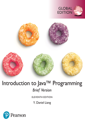 Introduction to Java Programming, Brief Version   Y. Liang   Pearson