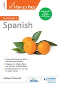 How to Pass National 5 Spanish