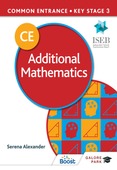 Common Entrance 13+ Additional Mathematics for ISEB CE and KS3