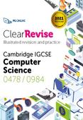 ClearRevise Cambridge IGCSE Computer Science 0478/0984