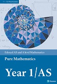 Edexcel AS and A level Mathematics Pure Mathematics Year 1 Textbook