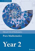 Edexcel A level Mathematics Pure Mathematics Year 2 Textbook